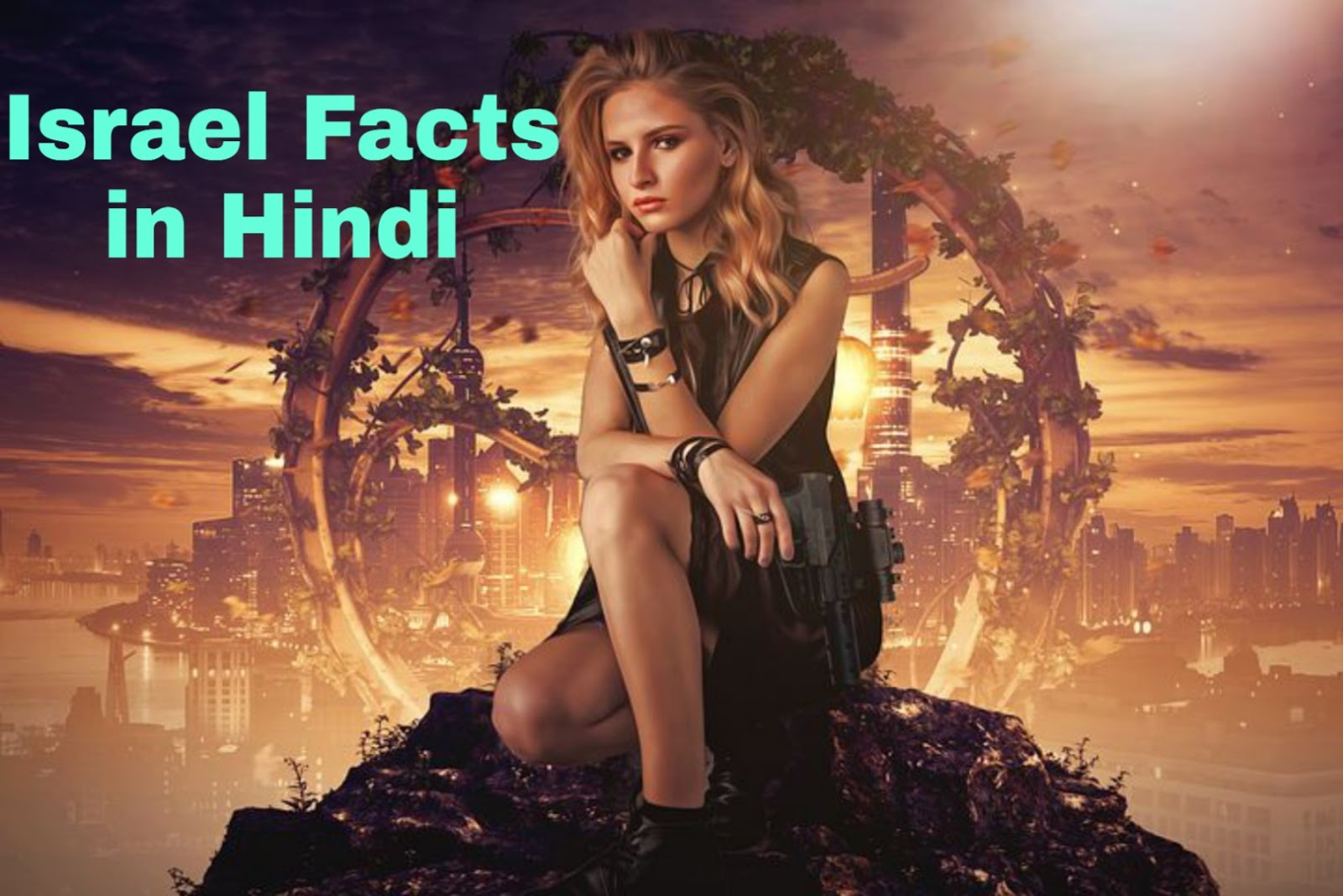 Israel facts in hindi , Interesting Facts about Israel