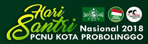 Kegiatan Hari Santri Nasional 2018 PCNU Kota Probolinggo - Jawa Timur
