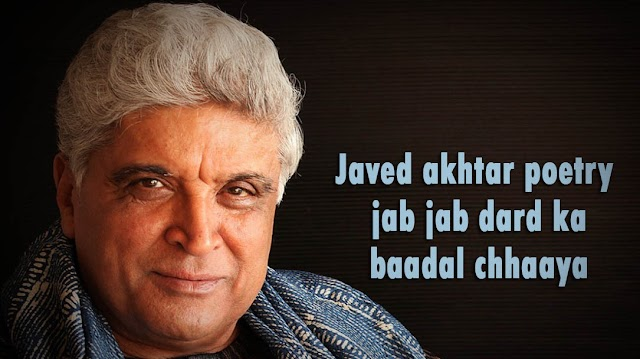 javed akhtar कविता | javed akhtar poetry | hindi poem | jab jab dard ka baadal chhaaya