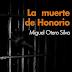 La muerte de Honorio - Miguel Otero Silva