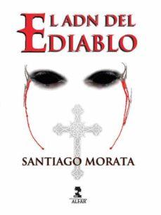 «El ADN del Diablo» de Santiago Morata