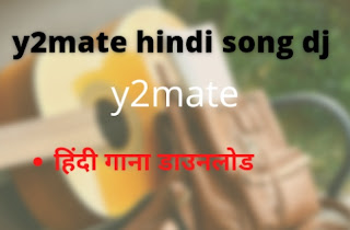 y2mate hindi song dj download