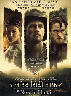 The Lost City of Z (2016) [Hindi+English] 480p 720p Bluray Dual Audio Movie