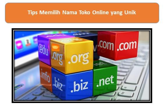 Tips Memilih Nama Toko Online yang Unik