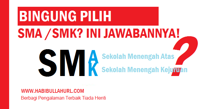 Bingung Pilih SMA atau SMK?