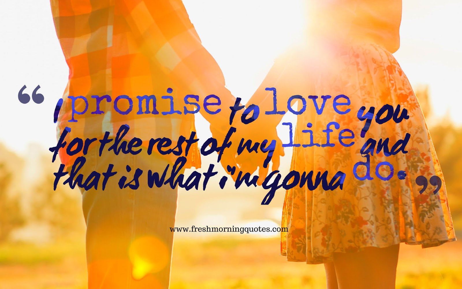 i promise to love you for the rest of my life