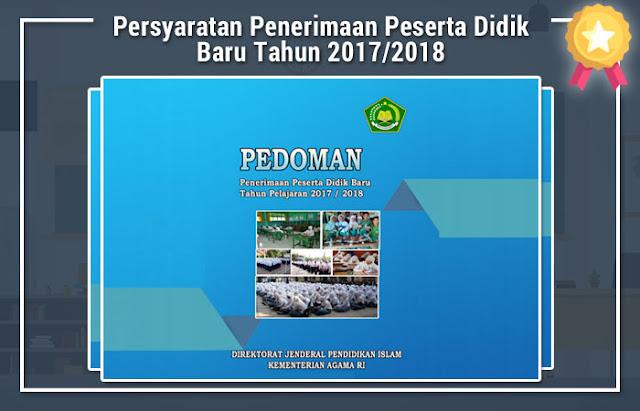 Persyaratan Penerimaan Peserta Didik Baru Tahun 2017/2018