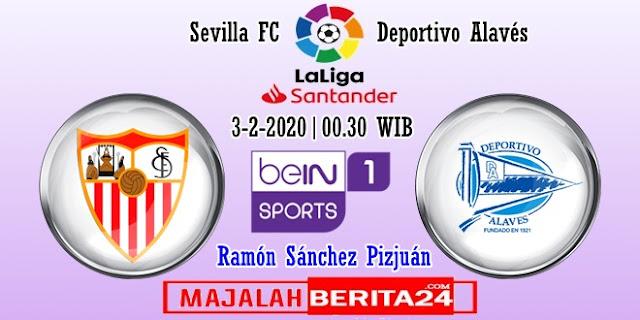 Prediksi Sevilla vs Deportivo Alaves — 3 Februari 2020