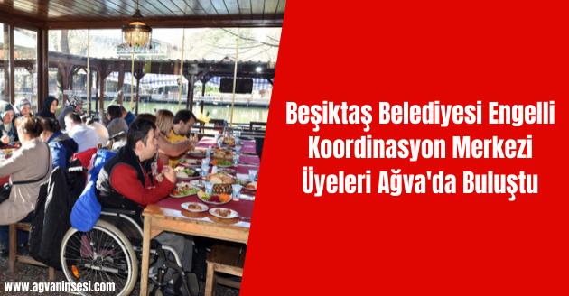 Beşiktaş Belediyesi Engelli Koordinasyon Merkezi Üyeleri Ağva'da Buluştu