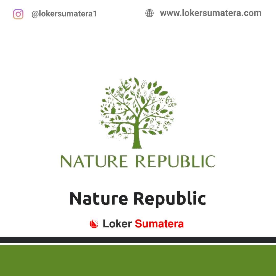 Lowongan Kerja Pekanbaru: Nature Republic Agustus 2020
