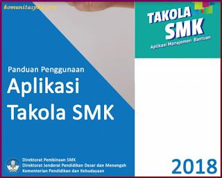 Panduan Penggunaan Aplikasi Takola SMK Tahun 2018