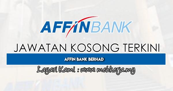 Jawatan Kosong Terkini 2020 di Affin Bank Berhad