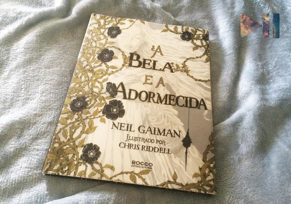 Sexta Geek   A Bela e a Adormecida, de Neil Gaiman e Chris Riddell