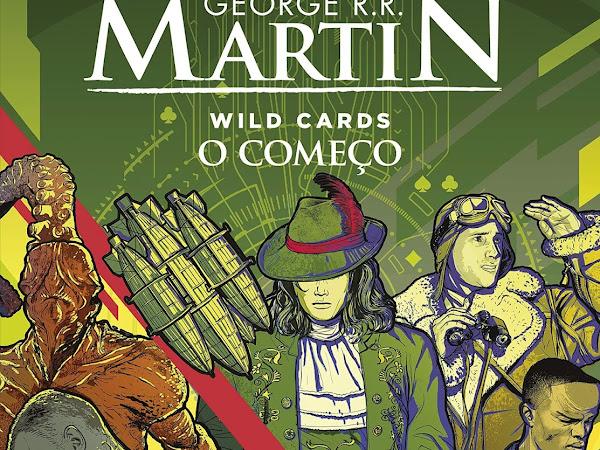 Resenha: Wild Cards: O começo: 1 - George R. R. Martin