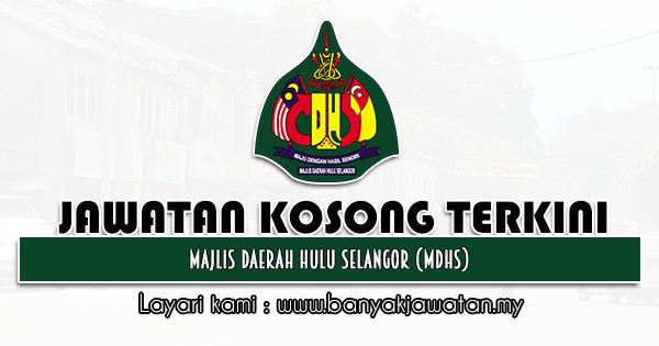Jawatan Kosong 2021 di Majlis Daerah Hulu Selangor (MDHS)