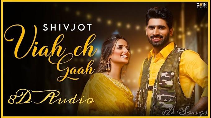 Viah Ch Gaah Lyrics in Hindi – Shivjot, Gurlez Akhtar