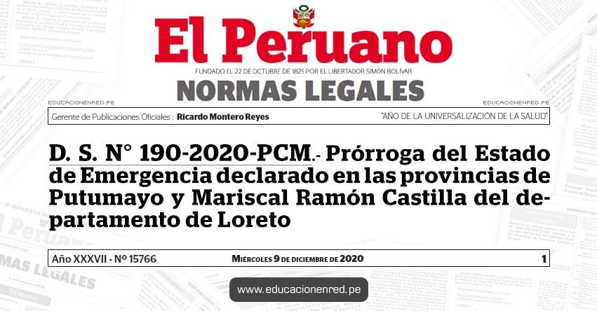 D. S. N° 190-2020-PCM.- Prórroga del Estado de Emergencia declarado en las provincias de Putumayo y Mariscal Ramón Castilla del departamento de Loreto