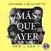 Arcángel & De La Ghetto feat. RKM & Ken-Y — Más Que Ayer (Remix)(AAc Plus M4A)