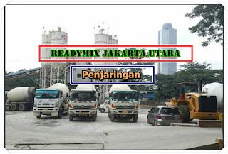 Harga Ready mix dan Jayamix Beton Cor Penjaringan jakarta Utara
