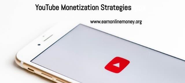 YouTube Monetization Strategies