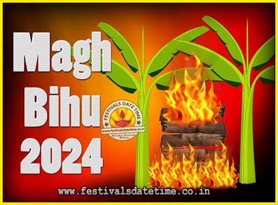 2024 Magh Bihu Festival Date and Time, 2024 Magh Bihu Calendar