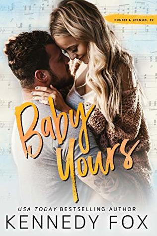 The Graduated Bookworm Blogger: Baby Yours By: Kennedy Fox
