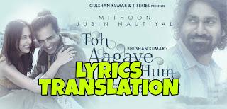 Toh AaGaye Hum Lyrics in English | With Translation | – Jubin Nautiyal