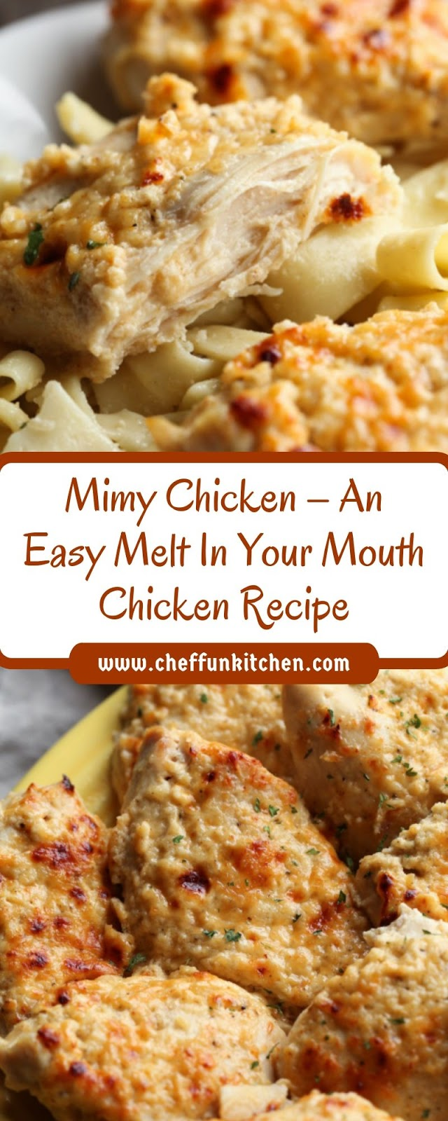 Mimy Chicken – An Easy Melt In Your Mouth Chicken Recipe