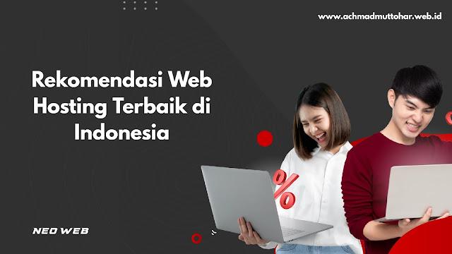 Rekomendasi Web Hosting Terbaik di Indonesia