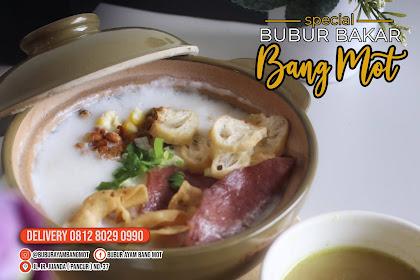 Bubur Bakar Kini Hadir di Tanjungpinang, Nikmati Kelezatan Bubur Bakar Dengan Aneka Ragam Topping Hanya Di Bubur Ayam Bang Mot | Hot Info