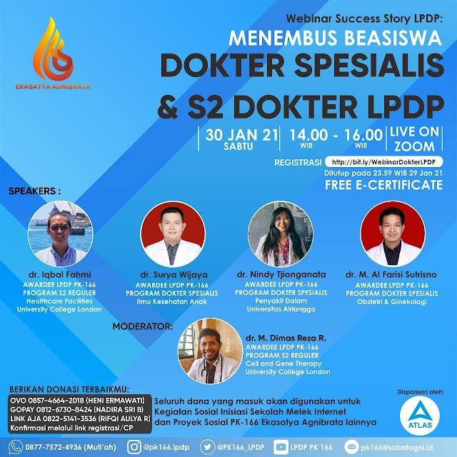 Webinar Success Story LPDP: Menembus Beasiswa Dokter Spesialis & S2 Dokter LPDP