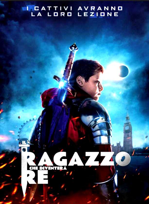 clicca qui per vedere gratis al cinema Il Ragazzo che diventerà Re