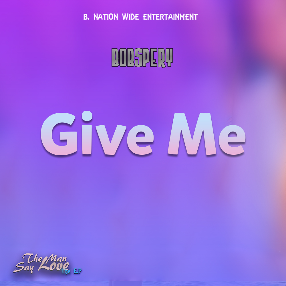 bobspery-give-me-feat-wizmark-max