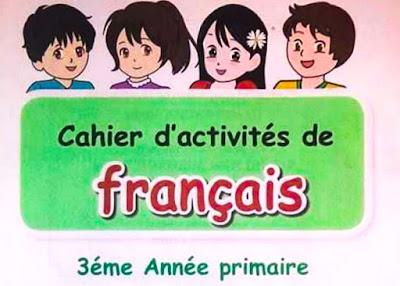 """très bien en français """"Cahier D'activités De Français 3AP"""""""