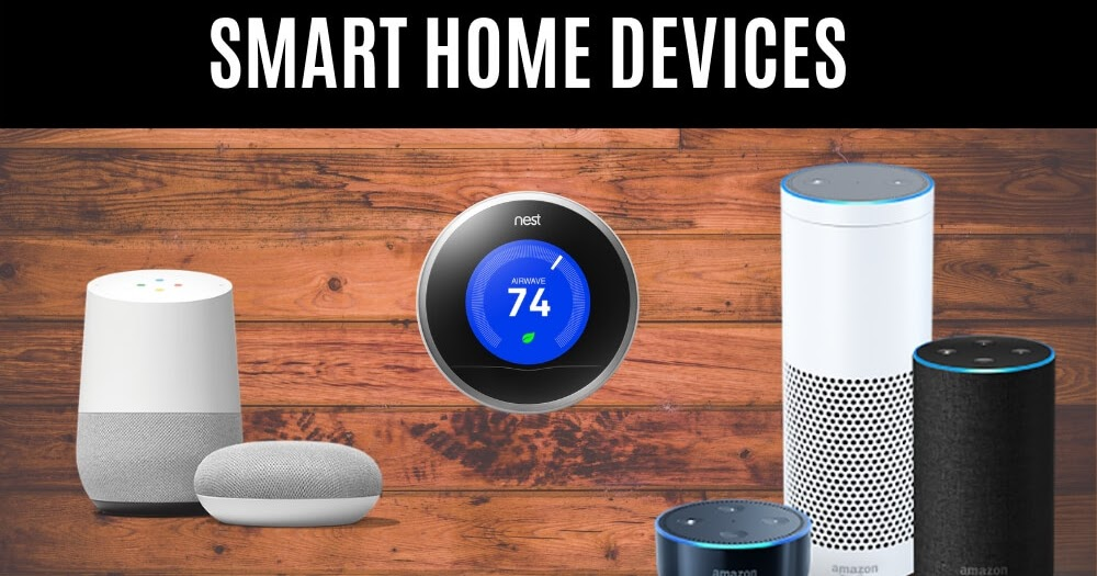 Top Best Smart Home Devices of 2020