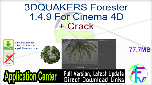3DQUAKERS Forester 1.4.9 For Cinema 4D + Crack