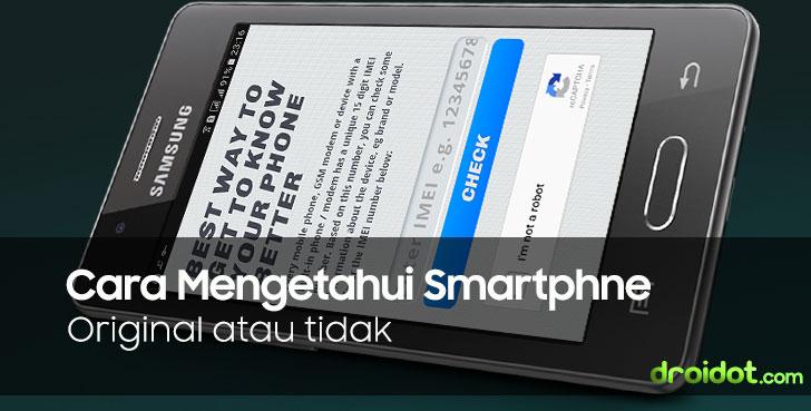 Cara Mengetahui Android Asli melalui IMEI