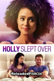 Holly Slept Over (2020) Full Movie Download