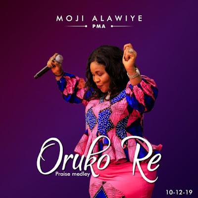 Moji Alawiye - Oruko Re Audio & Video