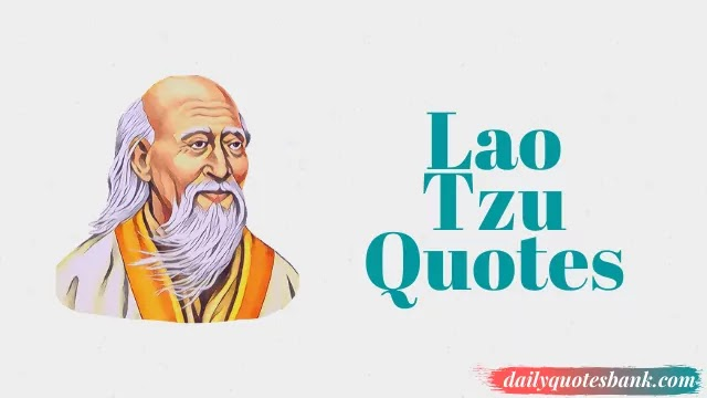 122 Lao Tzu Quotes Thoughts That Will Help Knowing Yourself