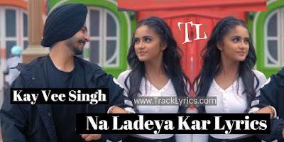 na-ladeya-kar-lyrics