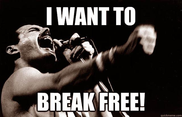 I want to break free