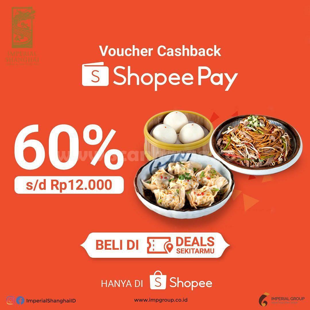 IMPERIAL SHANGHAI Promo ShopeePay! Beli Voucher Cashback 60% cuma Rp 1.000,-