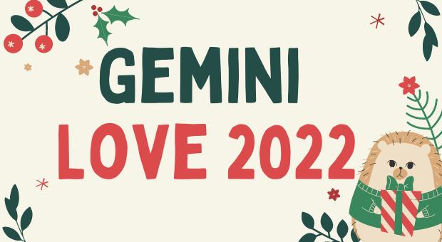 Will Gemini Find Love in 2022 ?