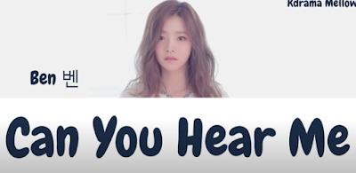 kumpulan lirik lagu BEN - Can You Hear Me Dan Terjemahannya