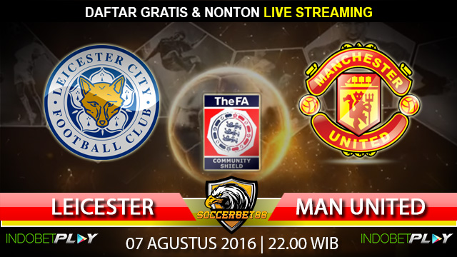 Prediksi Leicester vs Manchester United 07 Agustus 2016 (FA Community Shield)