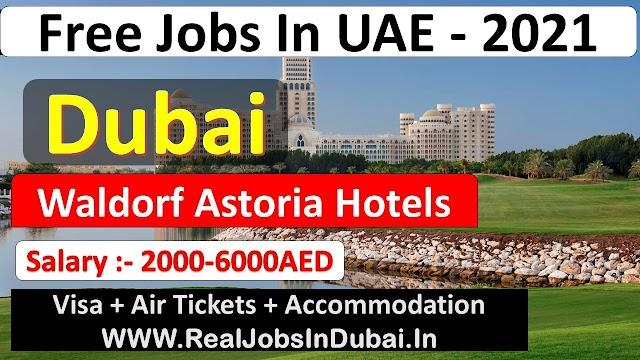 Waldorf Astoria Careers Dubai UAE