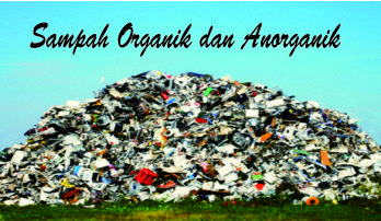 Pengertian Contoh Dan Manfaat Sampah Organik Dan Anorganik Just Emmie