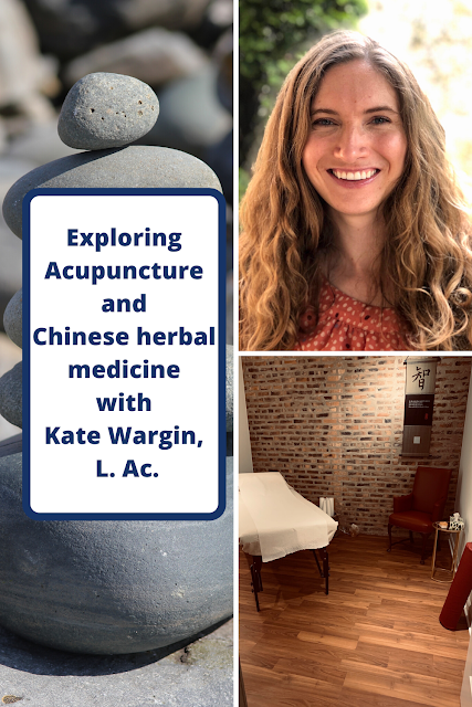 Let Acupuncture and Chinese Medicine Guide Your Body to Healing with Kate Wargin, L. Ac.