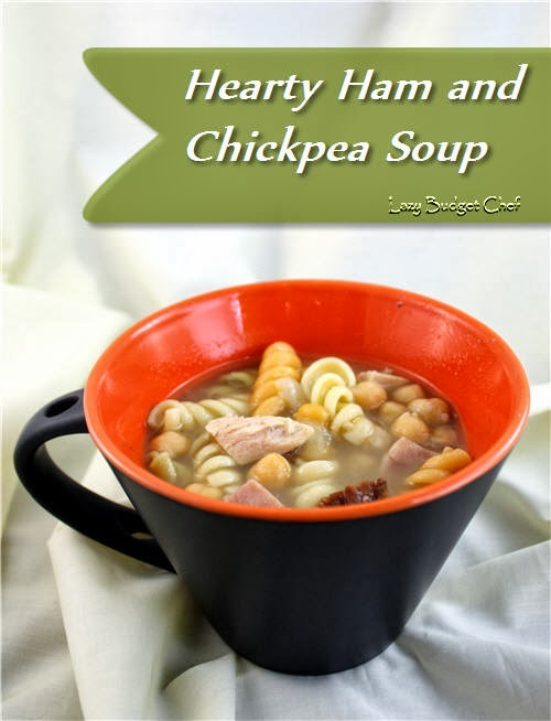 quick easy healthy and budget friendly Ham and Chickpea Soup Recipe